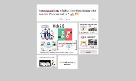Nutzergenerierte Inhalte: Mehr Demokratie oder weniger Prof
