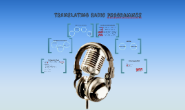 TRANSLATING RADIO PROGRAMMES