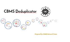 CBMS Deduplicator