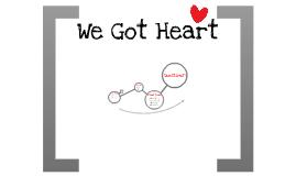 We Got Heart
