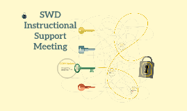 SWD Instructional Support Meeting