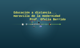 Copy of Educación a distancia