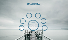 Copy of ESTADÍSTICA