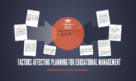 FACTORS AFFECTING PLANNING FOR EDUCATIONAL MANAGEMENT