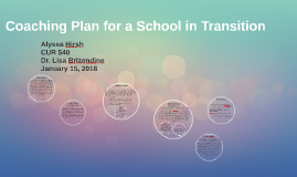 Coaching Plan for a School in Transition