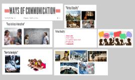WAYS OF COMMUNICATION