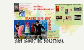 Art Must be Political