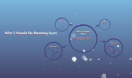 Why I Should Do Running Start