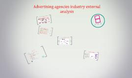 Advertising agencies industry external analysis