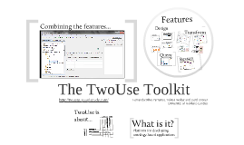 The TwoUse Toolkit