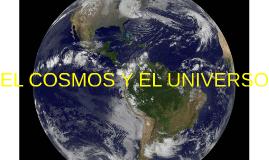 """""""EL COSMOS Y EL UNIVERSO"""""""