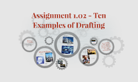 Assignment 1.02 - Ten Examples of Drafting