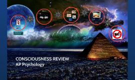 REVIEW Consciousness