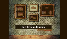 Italy Invades Ethiopia- Amanda DiAlessandro