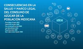 CONSECUENCIAS EN LA SALUD Y MARCO LEGAL DEL CONSUMO DE AZÚCA