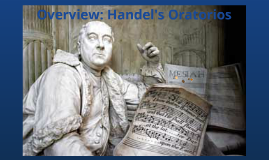 Overview: Handel's Oratorios