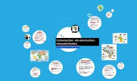 Colonisation, décolonisation, néocolonisaton