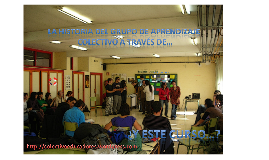 """""""Toda la historia"""" del Grupo de Aprendizaje Colectivo de Escuela Abierta"""