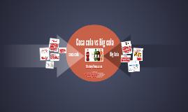 Copy of coca cola vs big cola