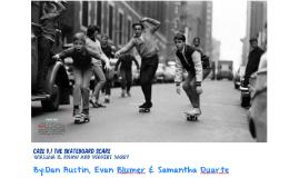 Case 9.1 The Skateboard Scare