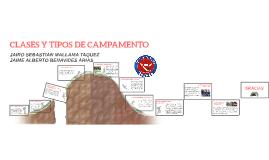 Copy of CLASES Y TIPOS DE CAMPAMENTO