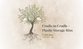 Cradle to Cradle -  Plastic Storage Bins by Rishi Talati