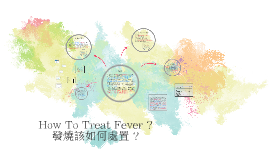 how to treat fever?
