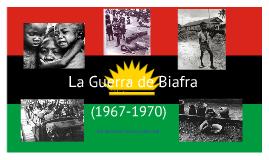 La guerra de Biafra