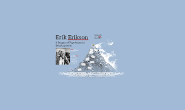 Copy of Erik Erikson