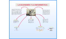 LA ECONOMIA Y LA INFORMATICA