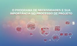 O PROGRAMA DE NECESSIDADES E SUA IMPORTÂNCIA NO PROCESSO DE