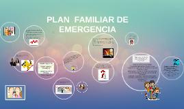 plan familiar de emergencia by jenny zuluaga on prezi