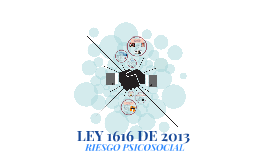 Copy of LEY 1616 DE 2013