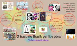 O traço no Brasil: perfil e obra