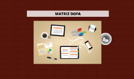 Copy of MATRIZ DOFA
