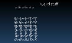 weird stuff