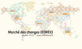 Marché des changes (FOREX)