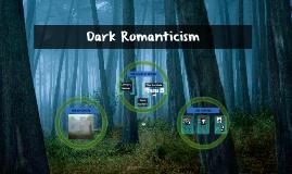 Unit 4: Dark Romanticism