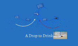 A Drop to Drink