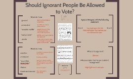 Should Ignorant People Be Allowed to Vote?