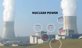Copy of NUCLEAR POWER