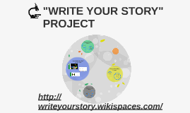 WRITE YOUR STORY PROJECT
