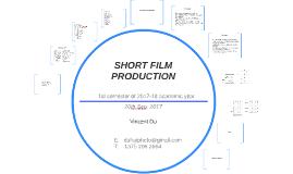 SHORT FILM PRODUCTION 19 Sep 2017