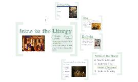 Intro to the Liturgy