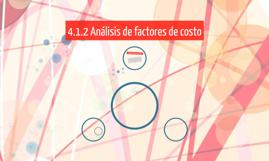 4.1.2 Análisis de factores de costo