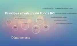 Principes et valeurs du Fonds RC