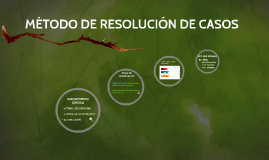 Copy of RESOLUCIÓN DE CASOS