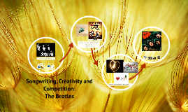 Creativity and Competition: The Beatles