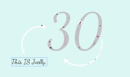 Joelly In 30 things.