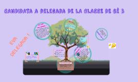 CANDIDATURA PER SER DELAGADA A LA CLASSE DE 6è B